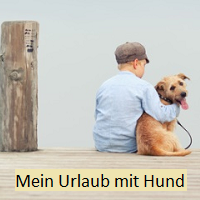 Mein Urlaub mit Hund